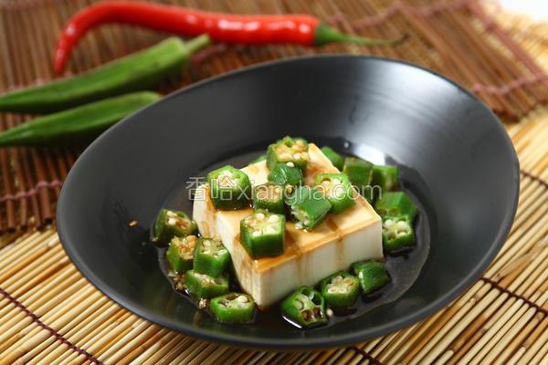 果香秋葵凉拌豆腐